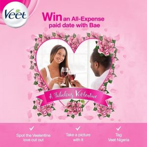 VEET Nigeria, Snap and Win a Valentine's Day Dinner with Bae.