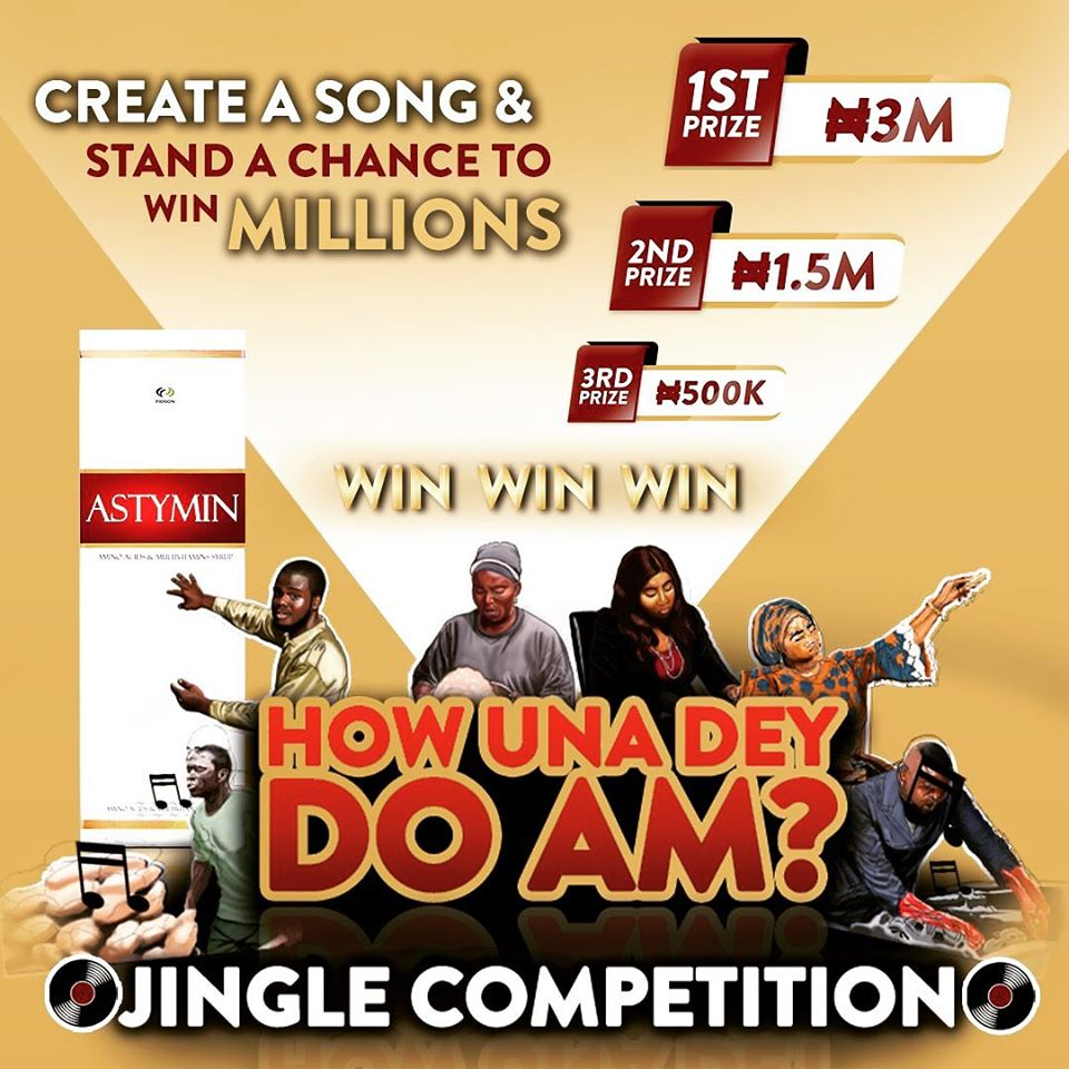 "MyAstymin ""How Una Dey Do Am?"" Jingle  Competition. Win N3Million."