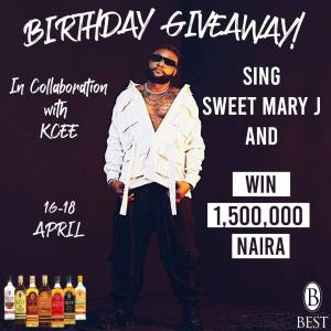 Grab Your Share of Kcee's N1,500,000 Birthday Giveaway in Collabo with Best Nigeria.
