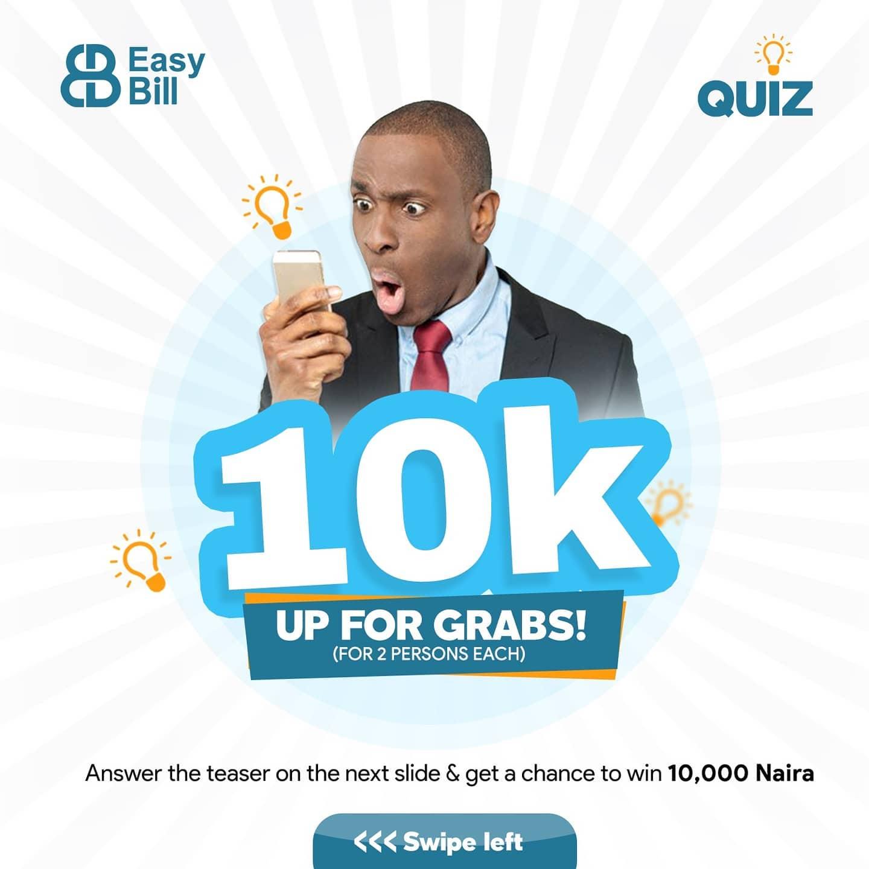 Win N10K In EasyBill Nigeria QUIZ !!!