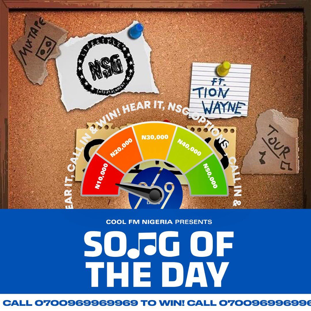 Win N10,000 in CoolFm Song of the Day Challenge.
