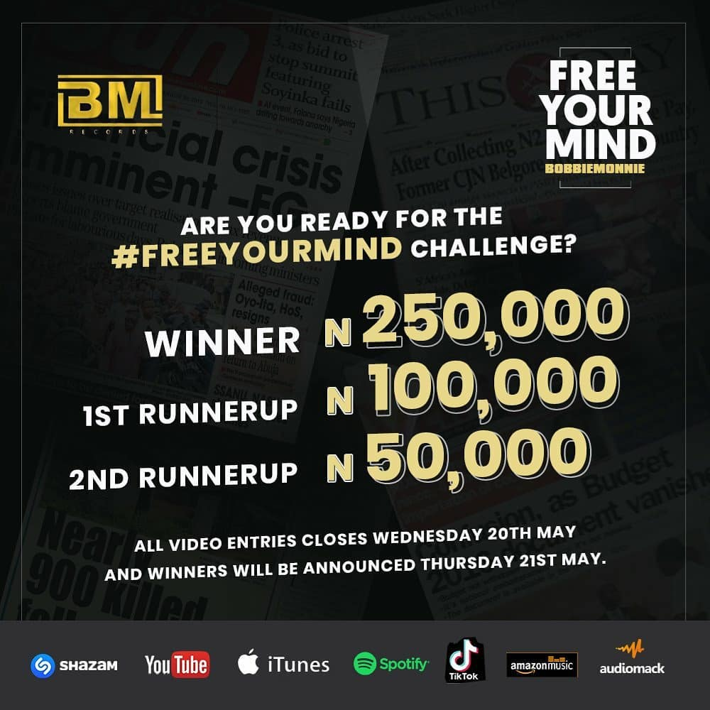 "Win N250K in @bobbiemonnie ""FREE YOUR MIND"" Challenge, By BM Records."