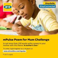 MTN mPulse Poem For Mum Challenge, THEME: A Mother's Love.
