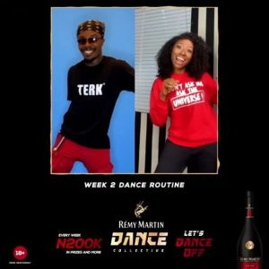 Participate To Win N200k in Remy Martin Dance Collective Week 2.