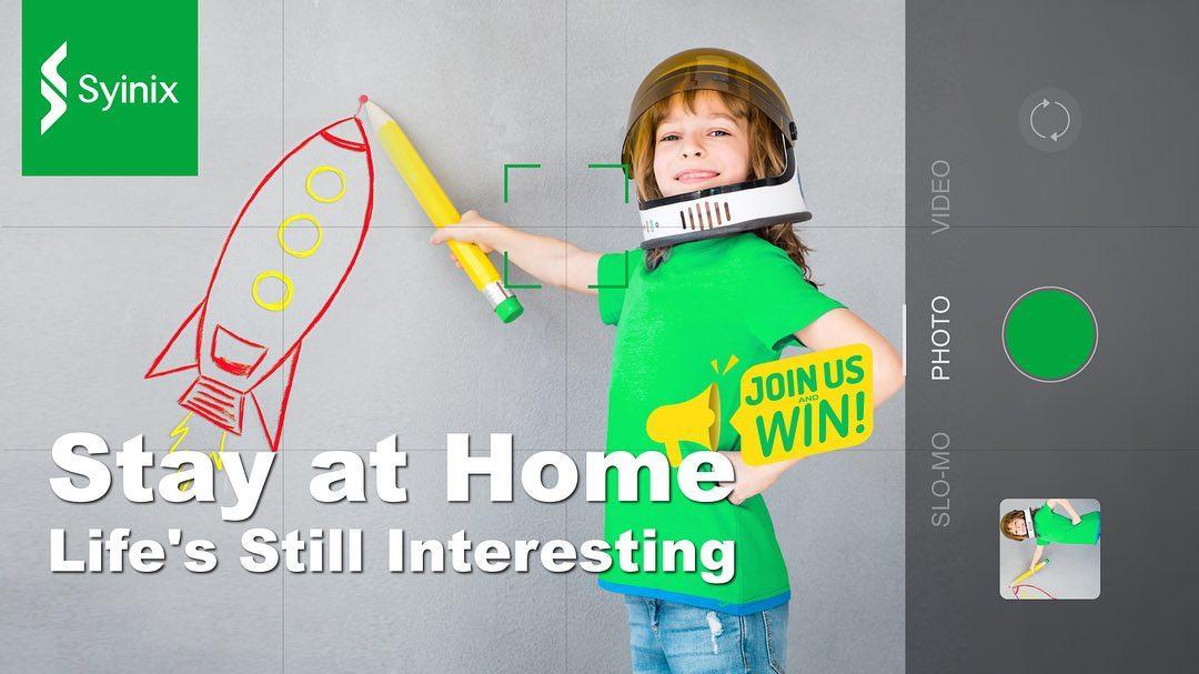 Syinix Electronics #StayatHomeStartingSmartLife Creative Giveaway.