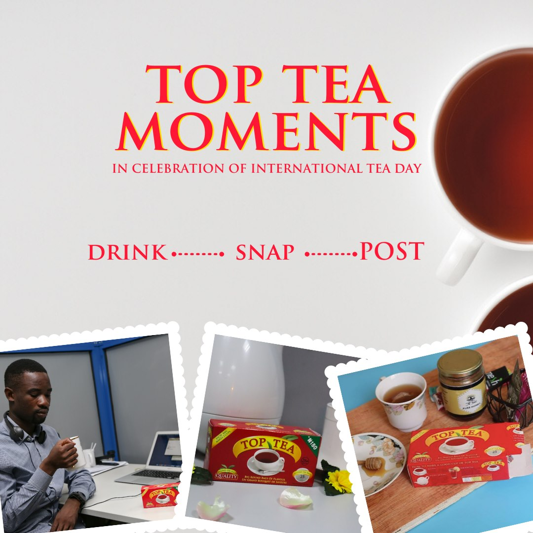 Drink – Snap – Post, To Win Prizes in #TopTeaMoments Giveaway.