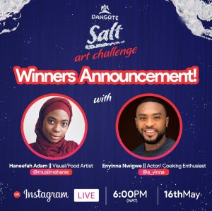 Winners of Dangote Salt Art Challenge To be Announced on 16th May, at 6pm, Live on Instagram.