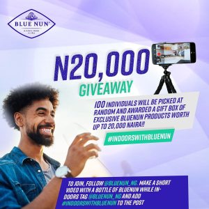 Win N20,000 In Blue Nun Giveaway Challenge