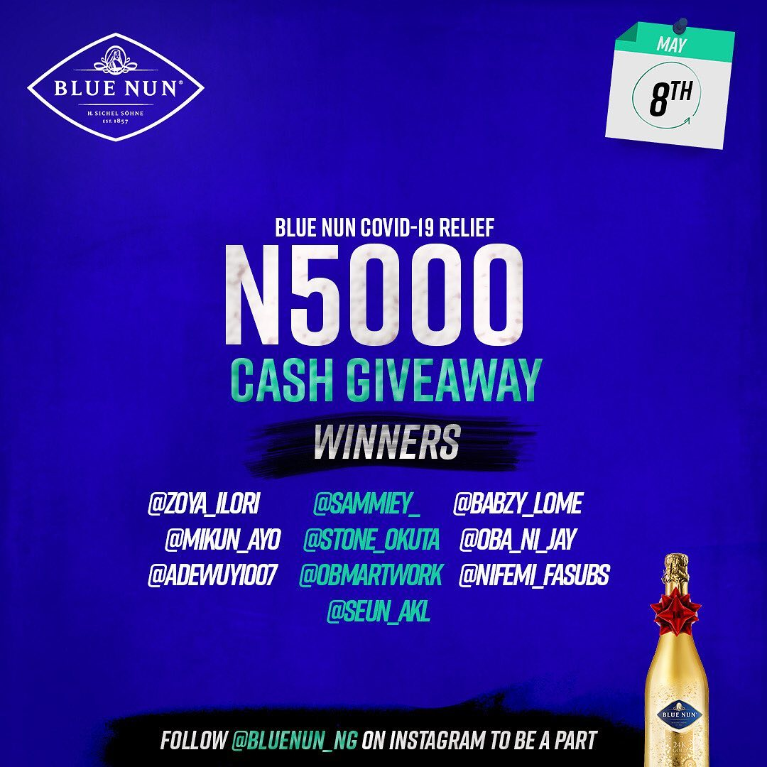 Winner of Blue Nun Nigeria N5000 Giveaway, Today, 8th May, 2020.