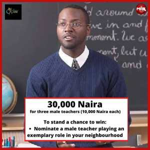 3 Male Teachers to Win N30,000 (10K Each) in Max Giveaway Courtesy of @_amotherslove.ng