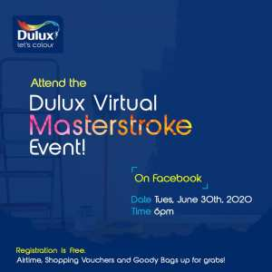 Attend the Dulux Virtual Masterstroke Event as Airtime , Shopping Vouchers and Goody Bags are Up For Grabs.