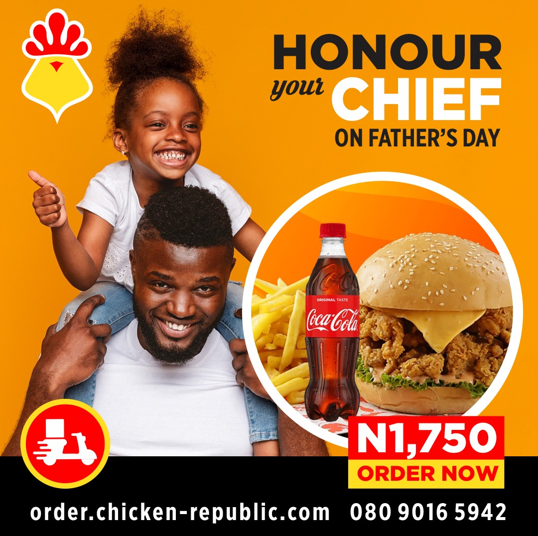 Win N2,000 Meal Voucher in Chicken Republic Fathers Day Giveaway.