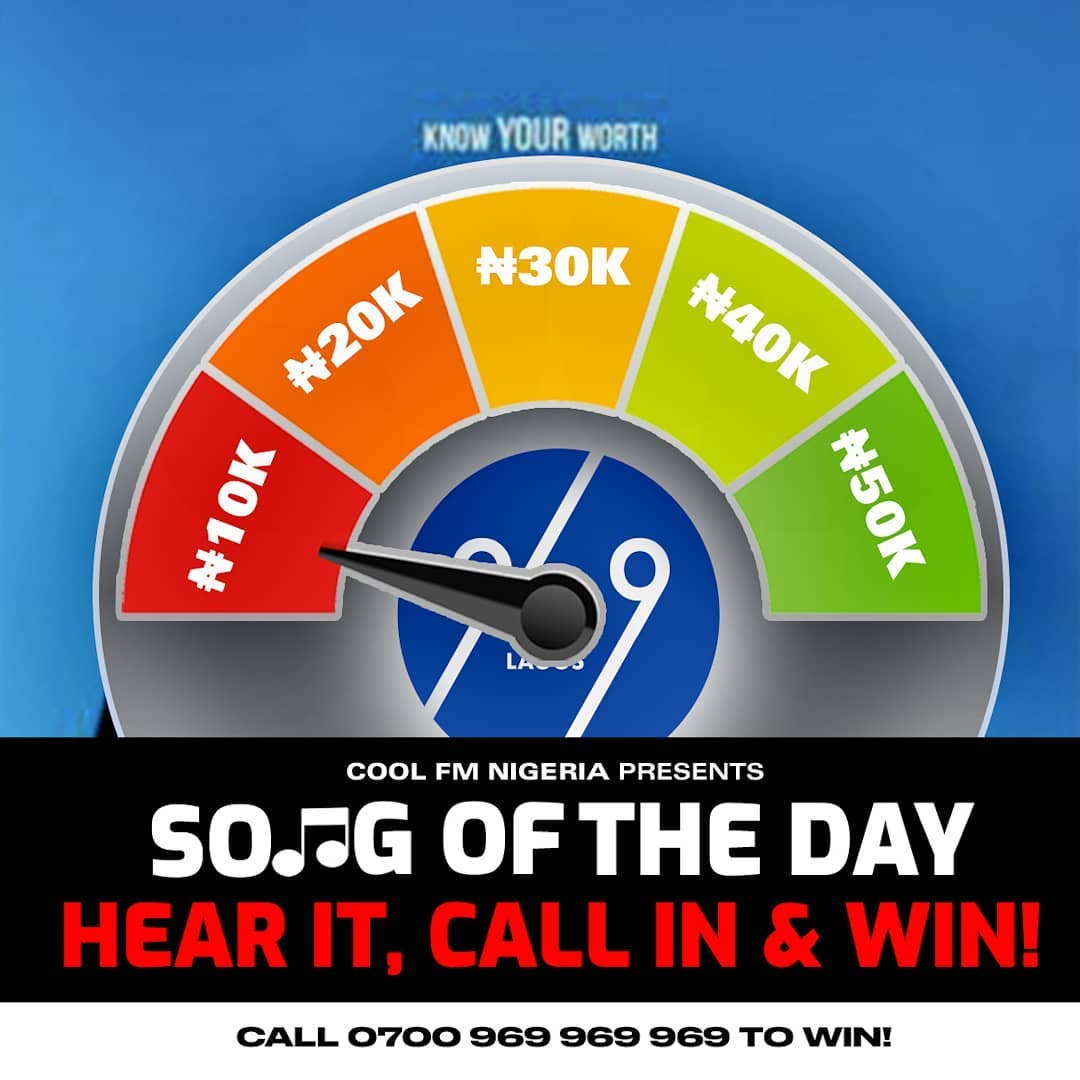 Win N10,000 in CoolFm 969 Song Of The Day Challenge.