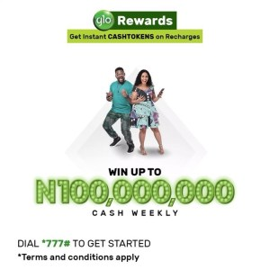 Get Instant CashToken on Recharge in Glo Rewards as N100Million Cash is Up For Grabs Weekly.