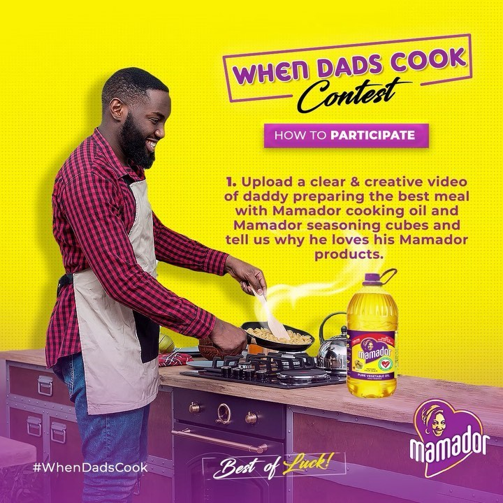 Mamador, When Dads Cook Challenge, N150k For Grabs.