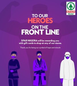Spar Nigeria Will be Rewarding Frontline Heroes with Loads of Gifts Cards.