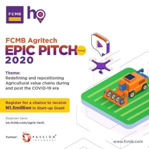 Two Start-Ups To Receive a Seed Grant of up to N1.5 Million in FCMB Agritech Epic Pitch 2020.