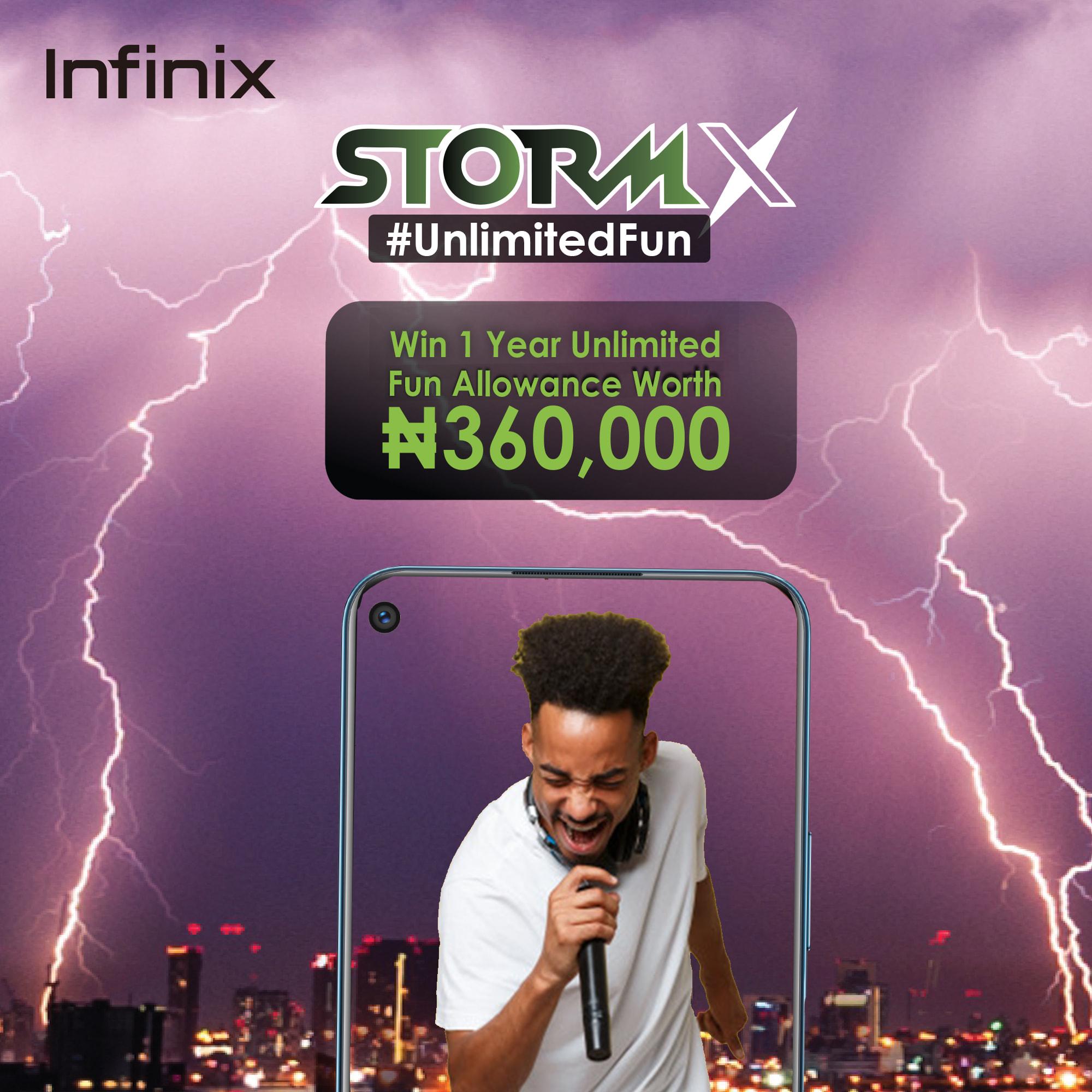 Win 1 Year N360k Fun Allowance in Infinix StormX #UnlimitedFun