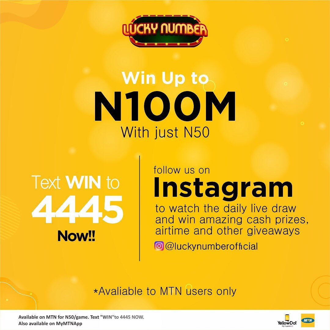 Win Up To N100M With Just N50 in Lucky Number Live Draws, TEXT WIN TO 4445.