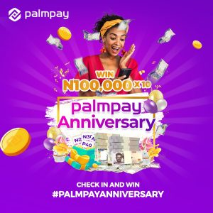 N1,000,000.00 For Grabs in PalmPay Anniversary Giveaway.