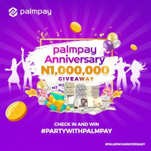 Join the PalmPay Anniversary Giveaway and Win Prizes.
