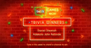 Winners of Smoov Chapman Trivia / Games Night with KieKie.