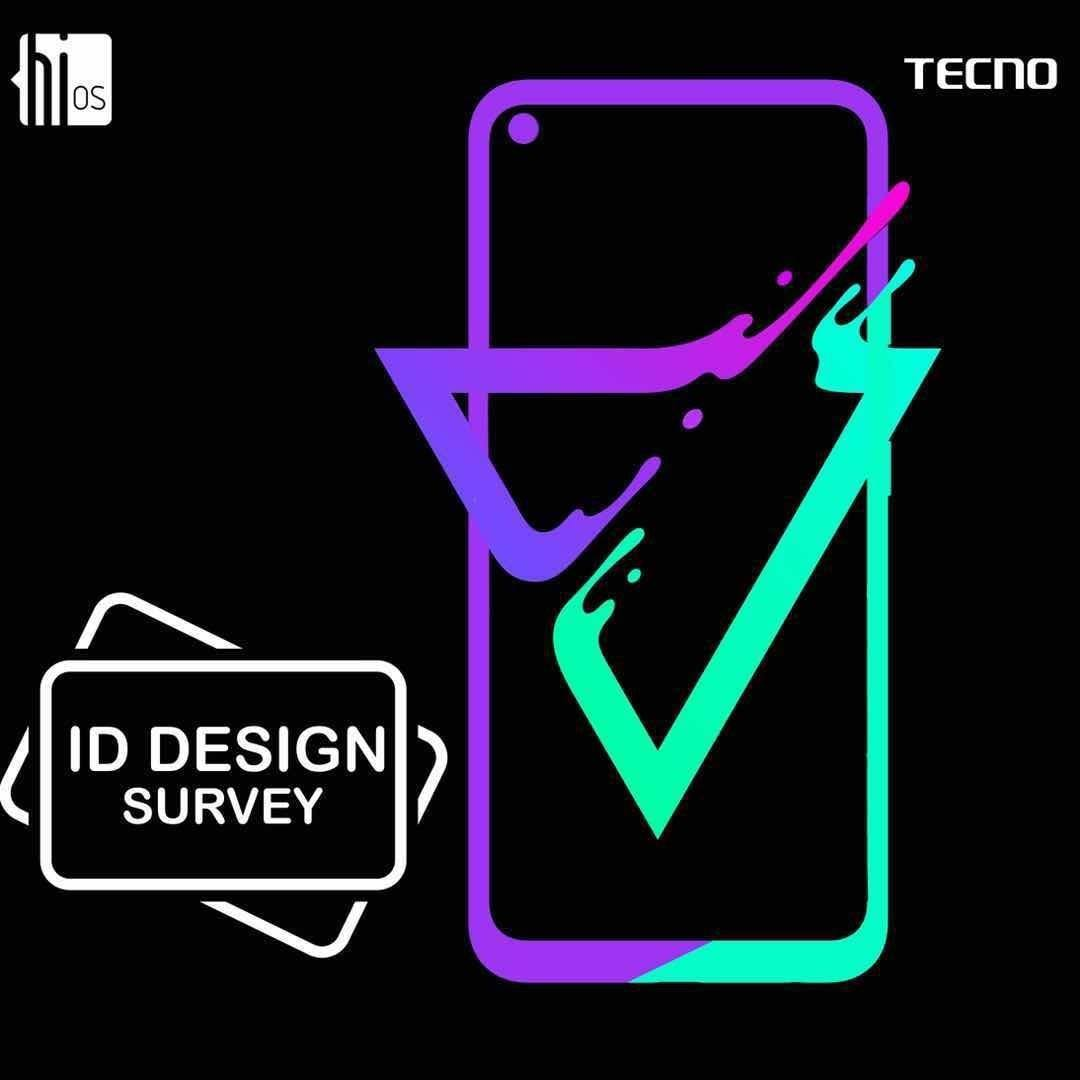 Join The HiOS and Tecno ID Design Survey and Win Contest.