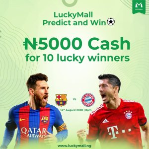 Here is #LuckyMall Predict and Win  N5000 Cash For 10 lucky Winners!!!