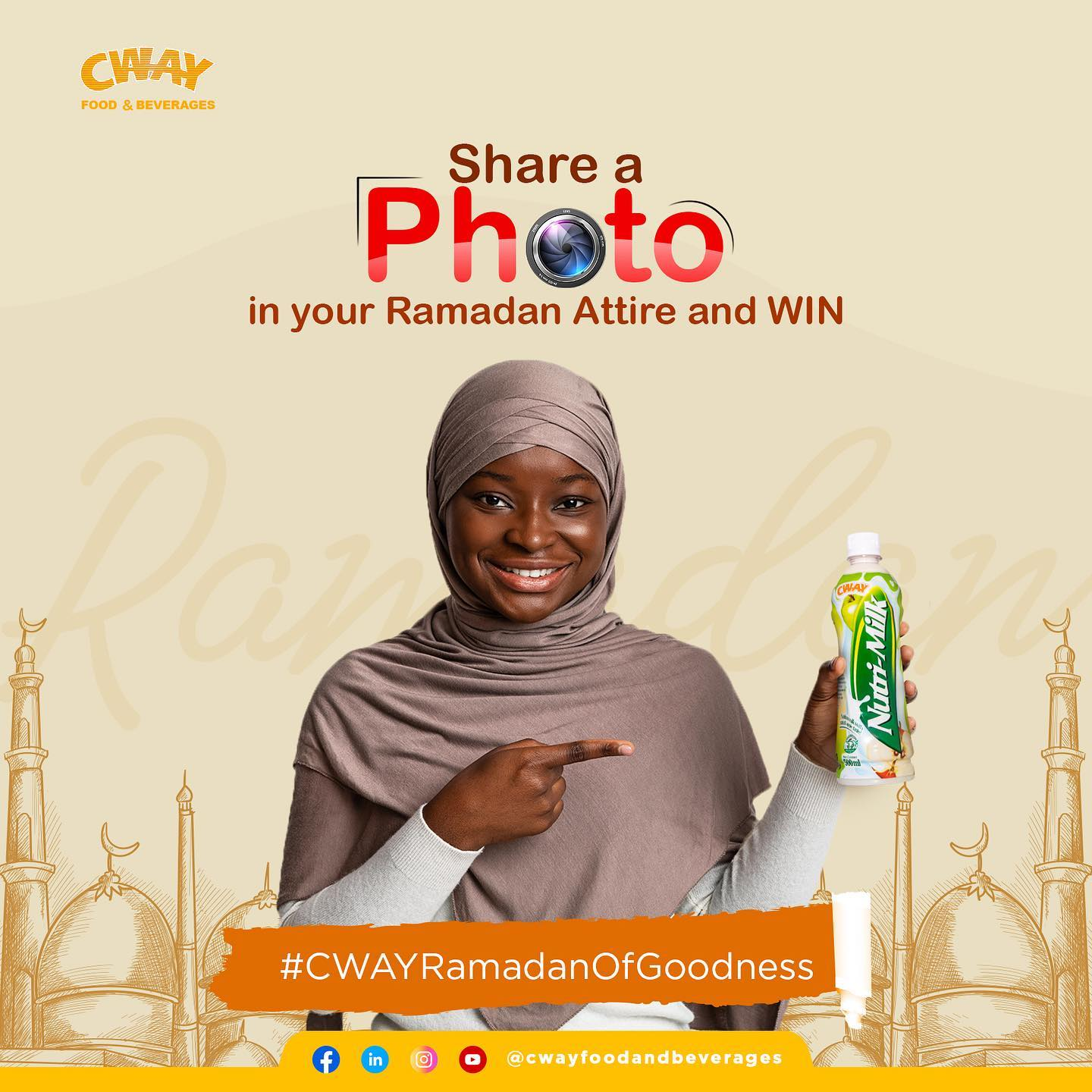 Share a Photo in Your Ramadan Attire and Win Prizes in #CwayRamadanOfGoodness Challenge.