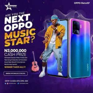 Win N3,000,000 CASH & a Brand NEW Reno5F Smartphone in #NextOPPOMusicStar
