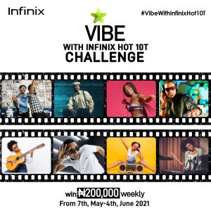 Vibe with Infinix Hot 10T Challenge and Win N200k Weekly.