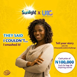 Join #theysaidicouldntchallenge as 10 Inspiring Stories will win N100,000 in Sunlight Nigeria Giveaway.