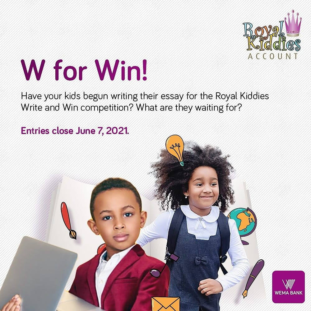 Join the Wema Bank Write and Win a Tablet Royal Kiddies Essay Competition.