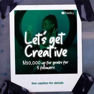 Win N20,000 in Fidelity Bank Reels Video Contest.