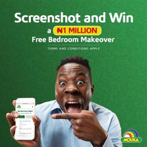 Screenshot and Win N1Million Bedroom Makeover in Mouka Promo