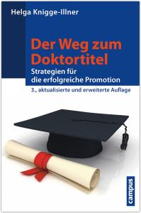 Der Weg zum Doktortitel EUR 19,90 ISBN 978-3-593-50320-2