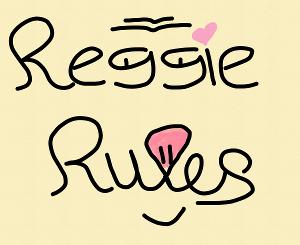#ReggieRules #AMlove
