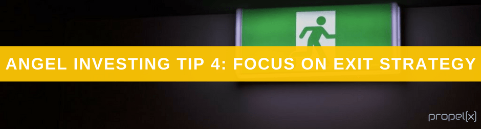 Angel Investing Tips 4: Focus On Exit Strategy