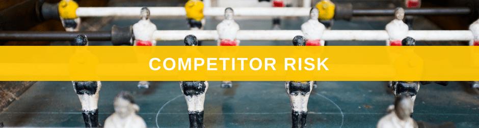 competitor risk
