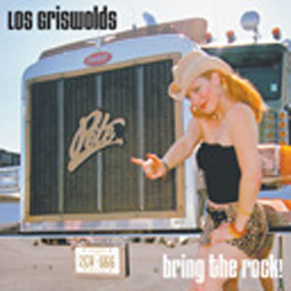 Los Griswolds | Bring The Rock | CD | 825346515922