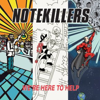 Notekillers | We're Here To Help | LP| 760137999515