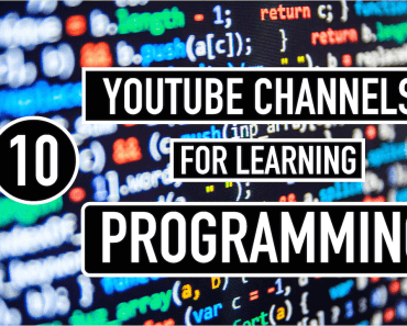 Follow These 10 YouTube Channels for Learning Programming and Coding Online