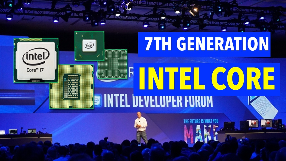 """Intel's """"Kaby Lake"""" 7th Gen Processors Are So Powerful, You Won't Need Graphics Card"""