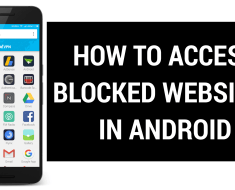 How to Access Blocked Websites on Any Android Device