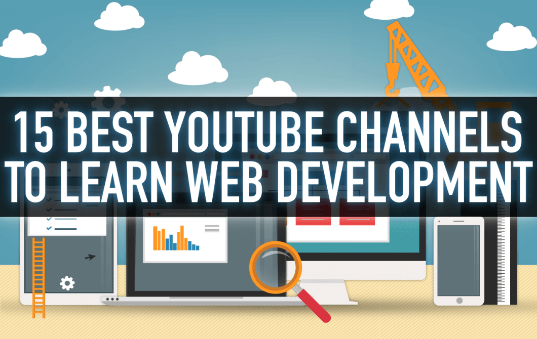 15 Best YouTube Channels To Learn Web Development