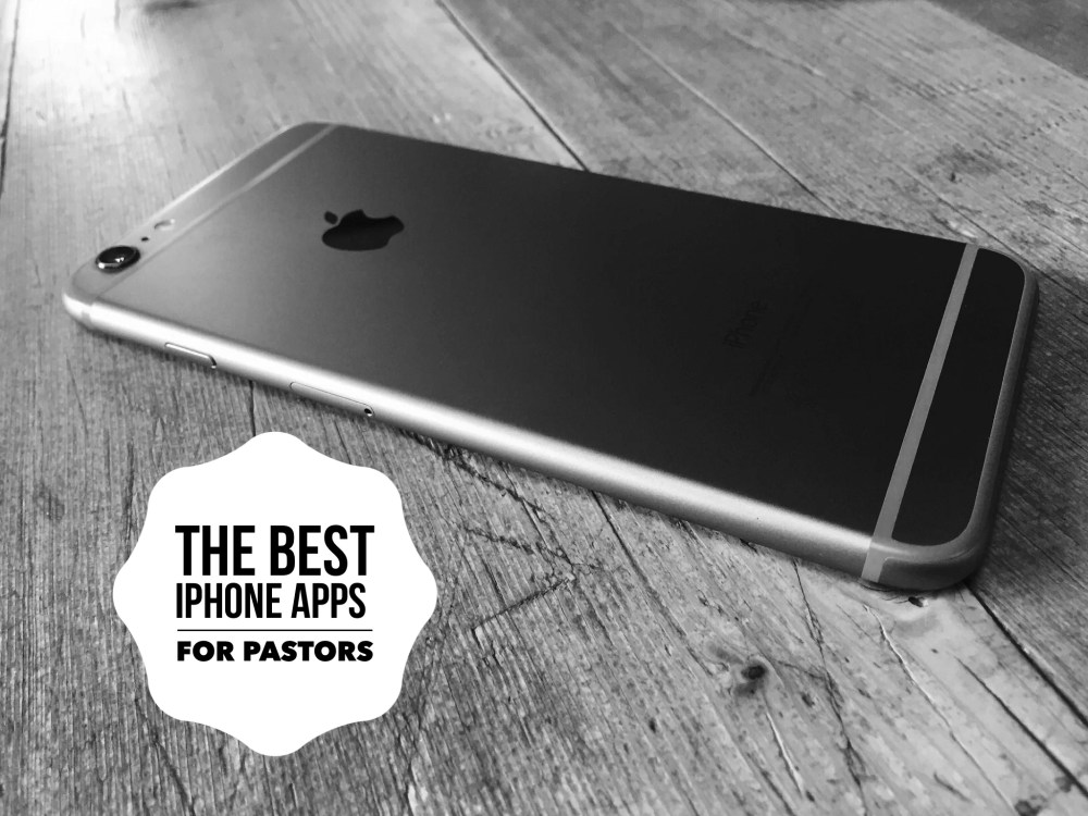the best iPhone apps for pastors