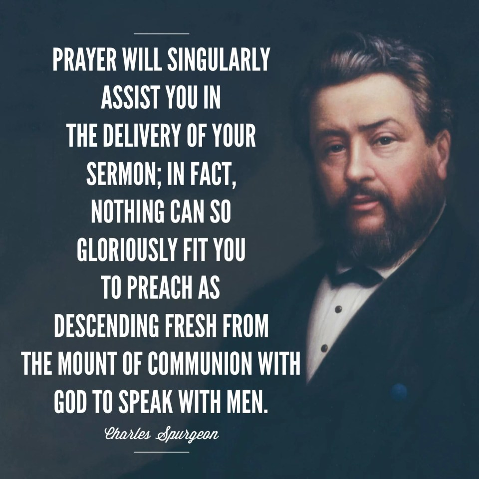 Charles Spurgeon on prayer and preaching