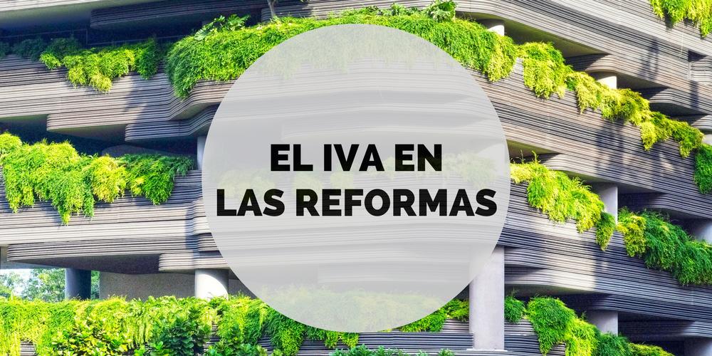 El IVA reducido en las Reformas: ¿Cuál aplicamos?