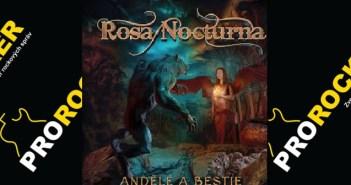 Rosa-Noctura_andele-a-bestie_Prorocker-recenzia