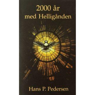 2000 ÅR MED HELLIGÅNDEN